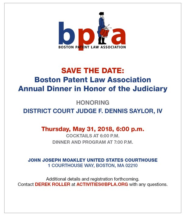 SAVE THE DATE: Boston Patent Law Association Annual Dinner in Honor of the Judiciary