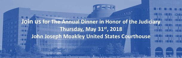 The Annual Dinner in Honor of the Judiciary